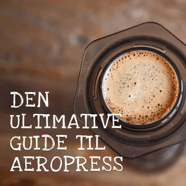 Aeropress opskrift